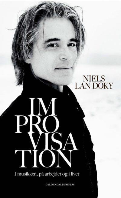 Improvisation I musikken, på arbejdet og i livet Af Niels Lan Doky i samarbejde med Heidi Vesterberg